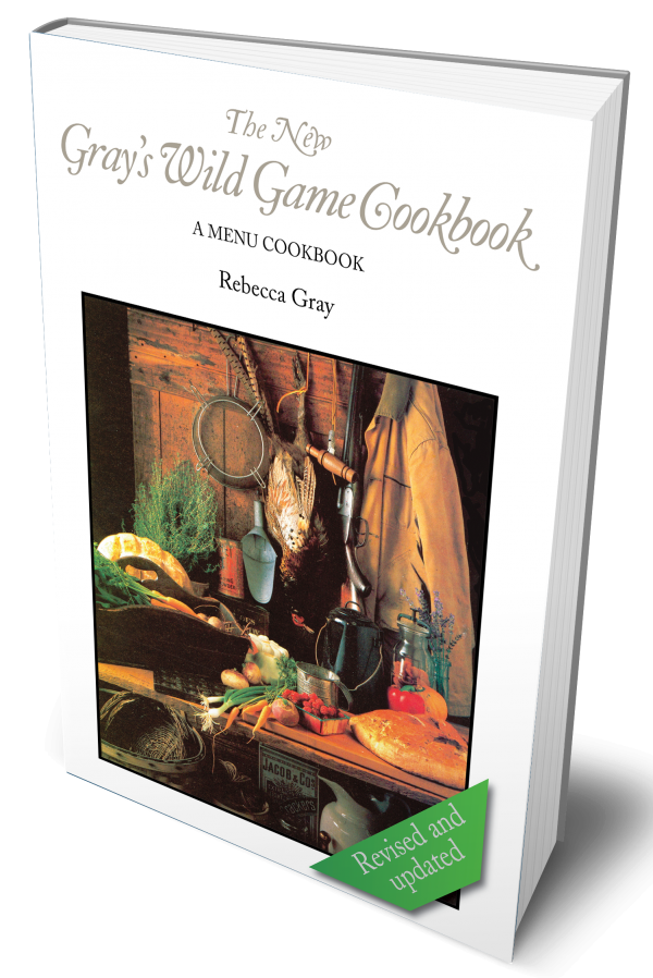The New Gray's Wild Game cookbook